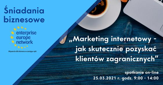"""""""Marketing internetowy – jak skutecznie pozyskać klientów zagranicznych"""""""