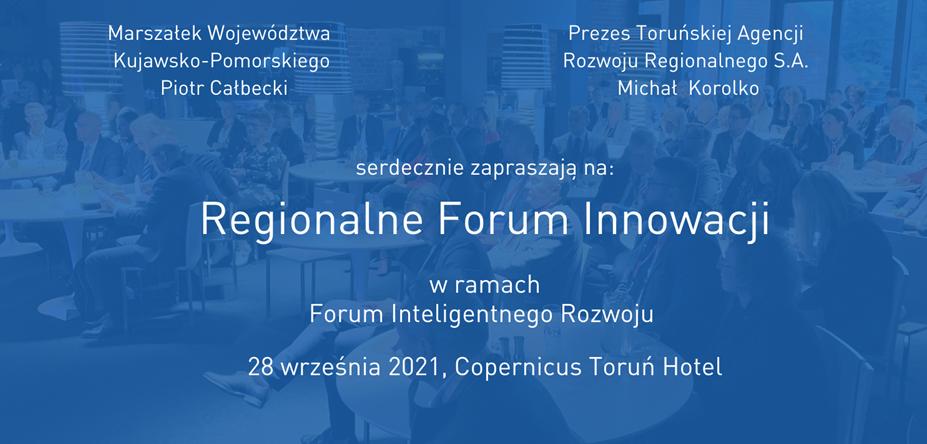 Regionalne Forum Innowacji wramach Forum Inteligentnego Rozwoju